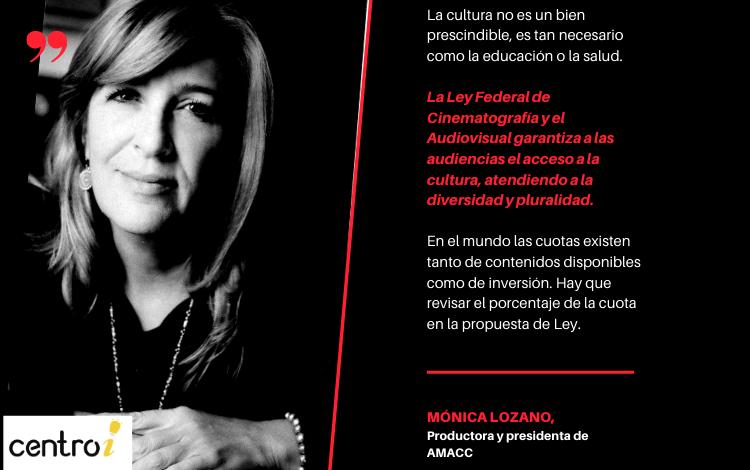 Falta incluir el concepto de productor nacional independiente en la propuesta de Ley: Mónica Lozano