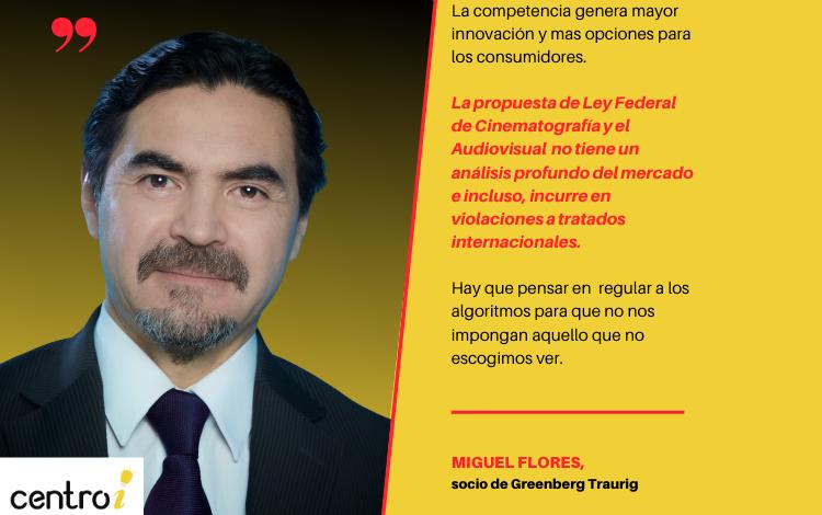 Las cuotas contravienen tratados internacionales firmados por México y la propuesta de Ley carece de un análisis profundo del mercado: Miguel Flores